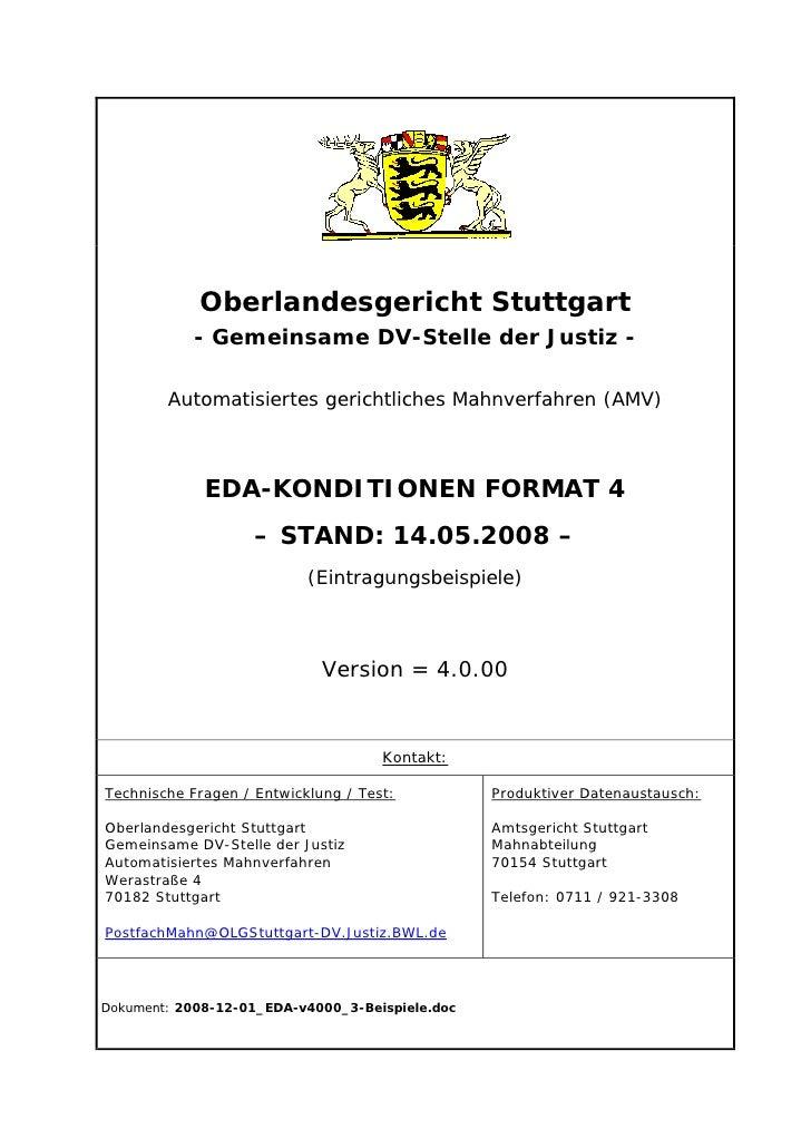 Oberlandesgericht Stuttgart             - Gemeinsame DV-Stelle der Justiz -          Automatisiertes gerichtliches Mahnver...