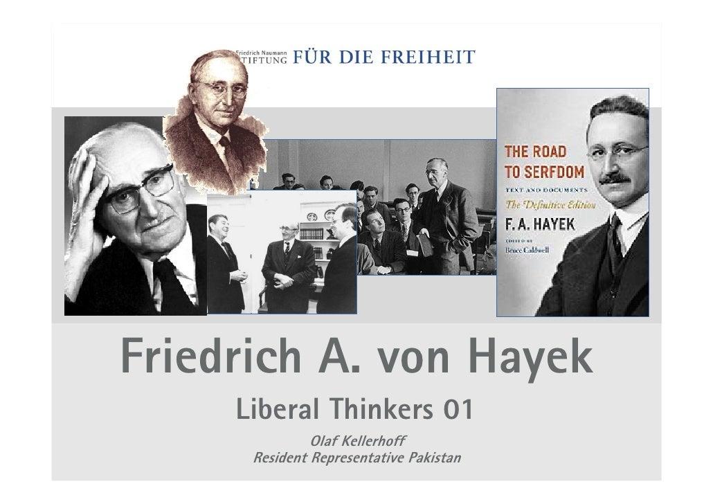 Friedrich A. von Hayek      Liberal Thinkers 01                Olaf Kellerhoff       Resident Representative Pakistan