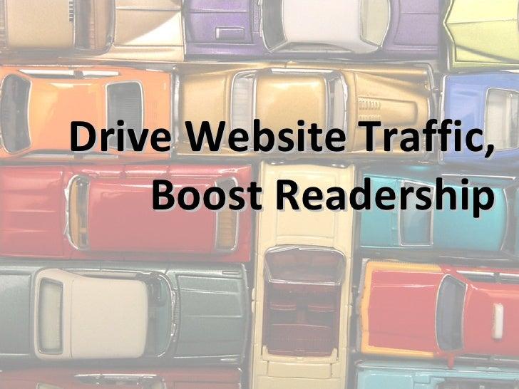 Drive Website Traffic, Boost Readership - Joe Haddock