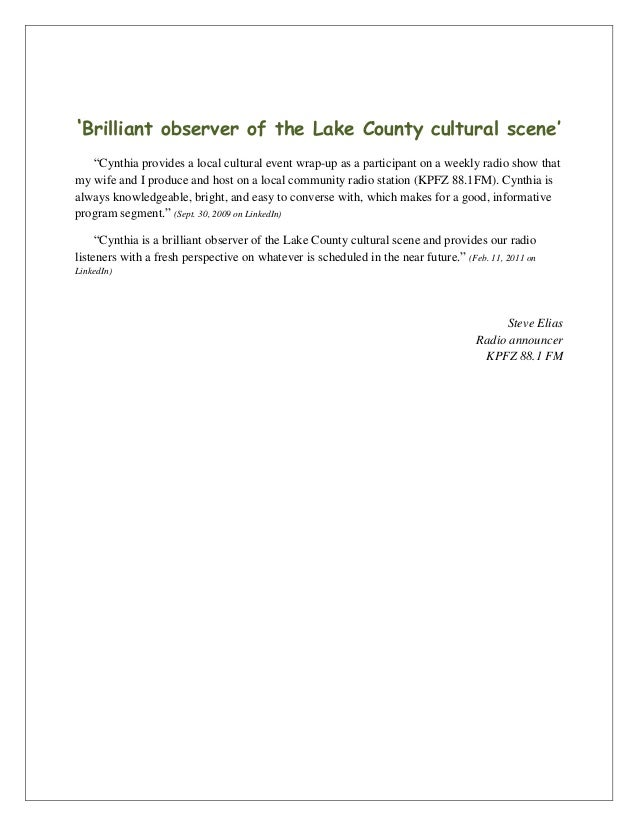 "'Brilliant observer of the Lake County cultural scene'""Cynthia provides a local cultural event wrap-up as a participant on..."