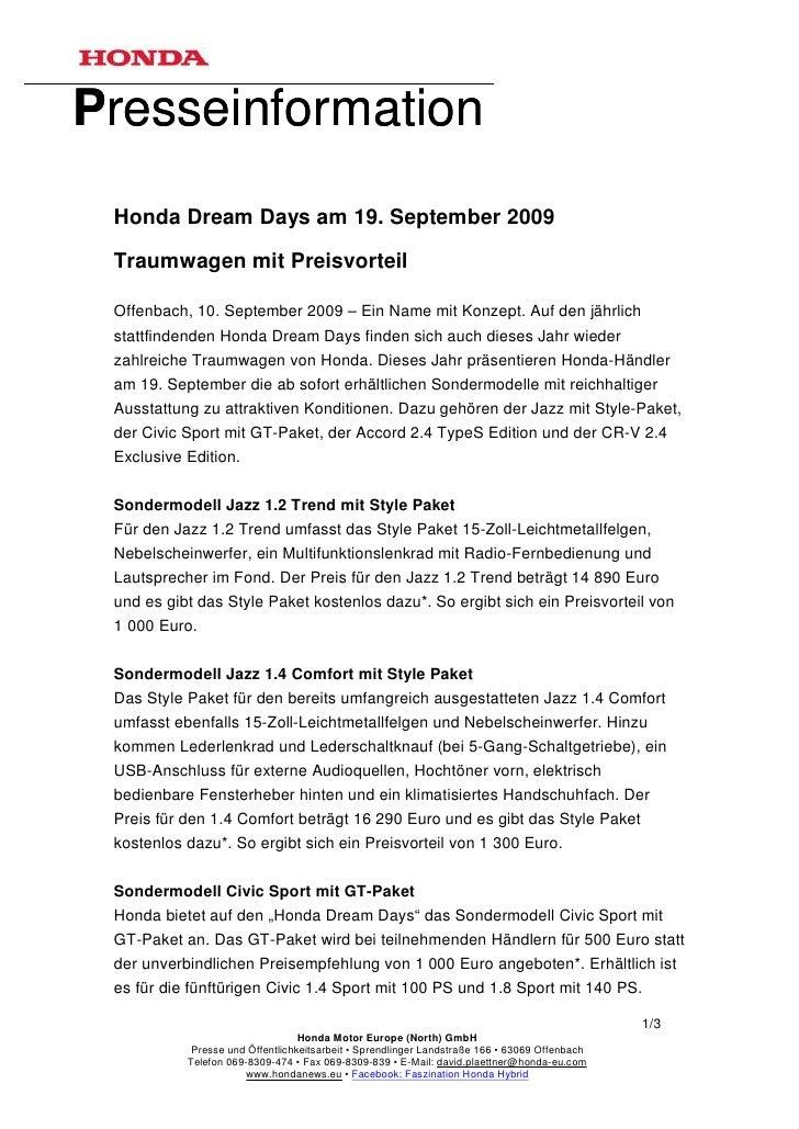 Presseinformation Honda Dream Days am 19. September 2009 Traumwagen mit Preisvorteil Offenbach, 10. September 2009 – Ein N...