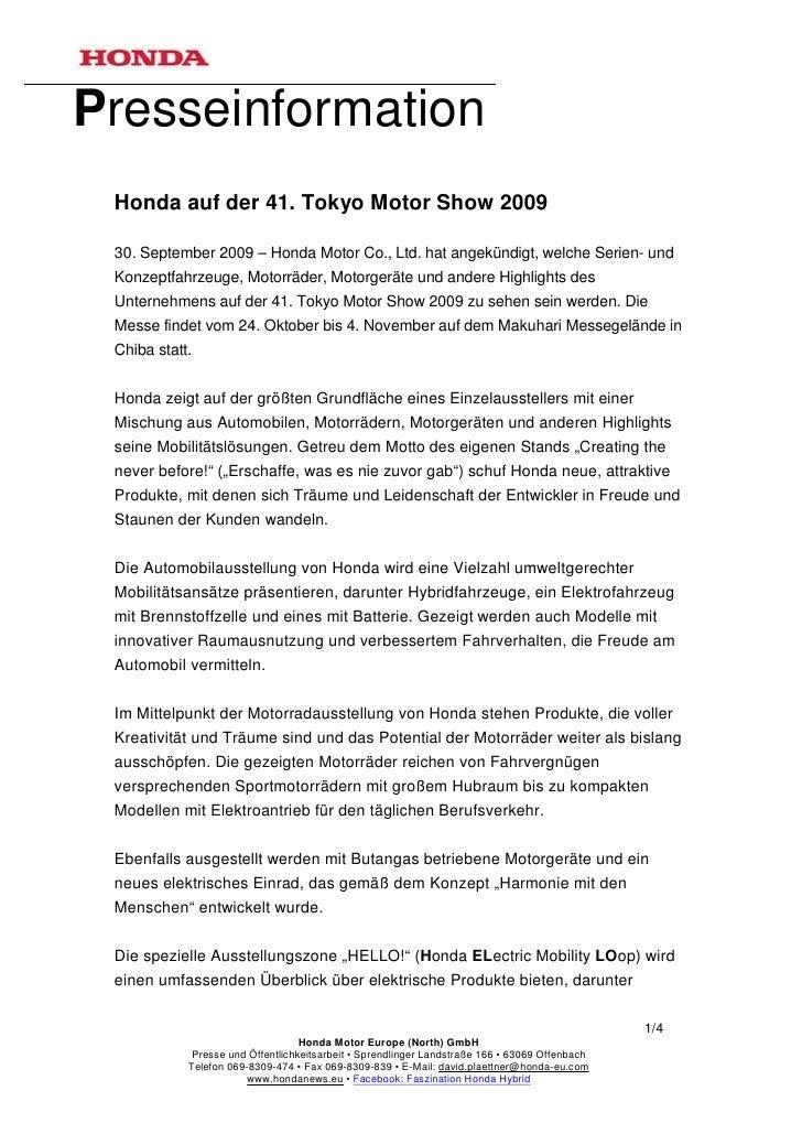 Presseinformation Honda auf der 41. Tokyo Motor Show 2009 30. September 2009 – Honda Motor Co., Ltd. hat angekündigt, welc...