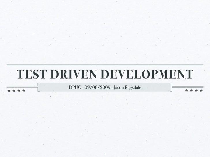 Test Driven Development - 09/2009