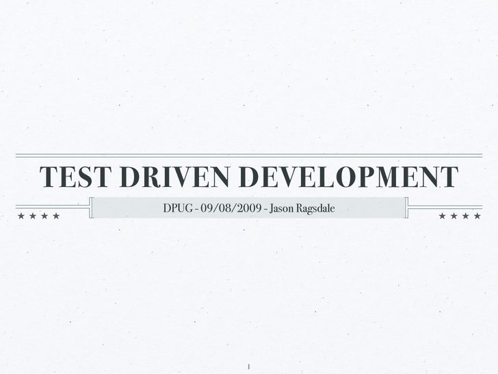 Test Driven Development - 09/2009