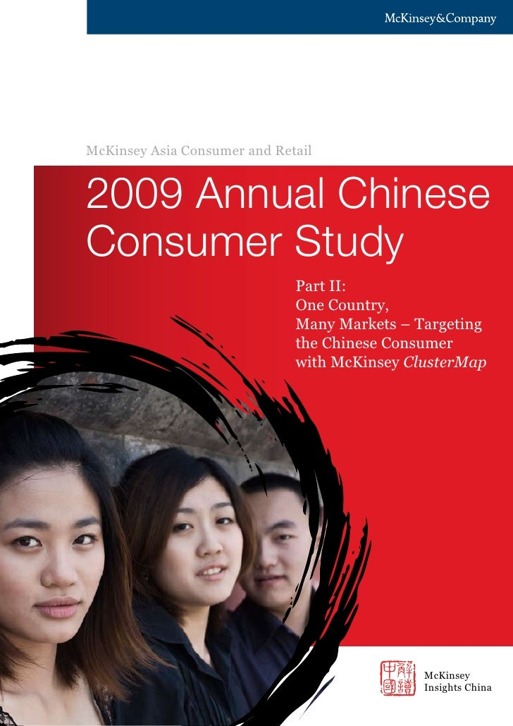 McKinsey Asia Consumer and Retail   2009 Annual Chinese Consumer Study                               Part II:             ...