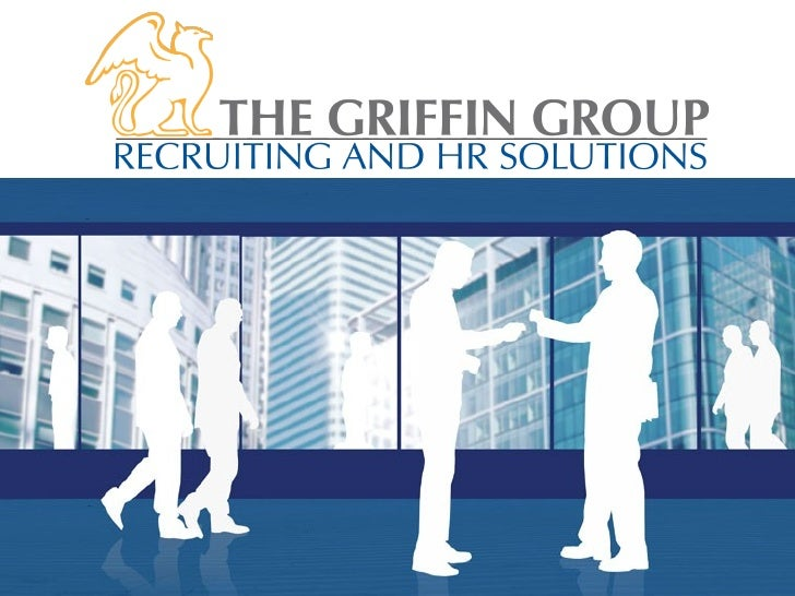 2009.09 The Griffin Group Introduction
