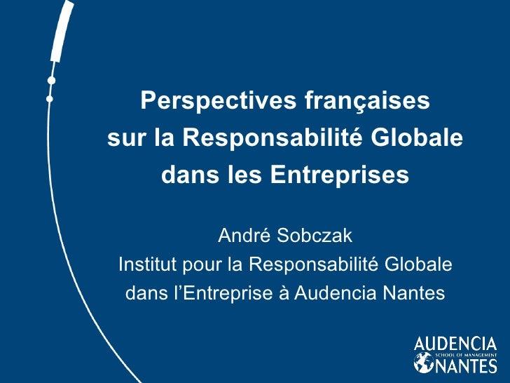 Perspectives françaises sur la Responsabilité Globale dans les Entreprises