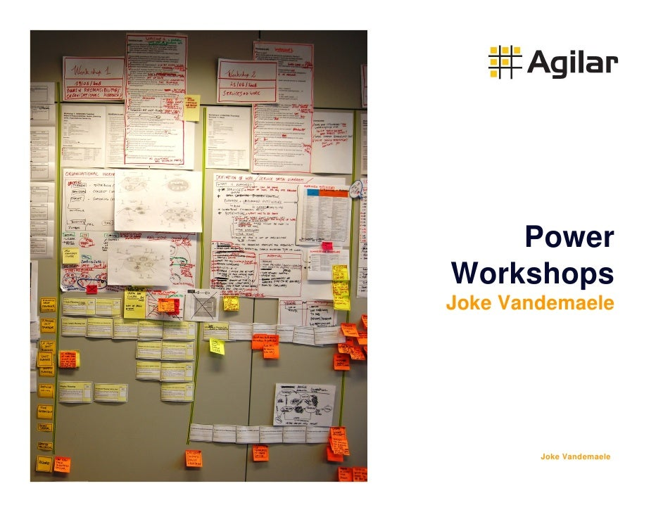 Agiles 2009 - Power Workshops: Kick-starting your Agile Project - Joke Vandemaele