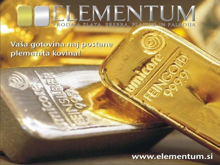 Srebro in zlato ne bosta več dolgo poceni!