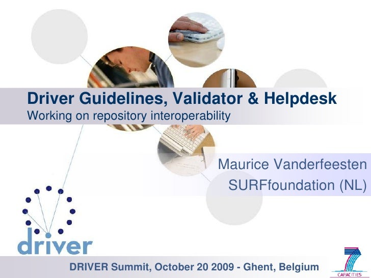 2009 10 20 Ghent Driver Guidelines And Validator By Maurice Vanderfeesten