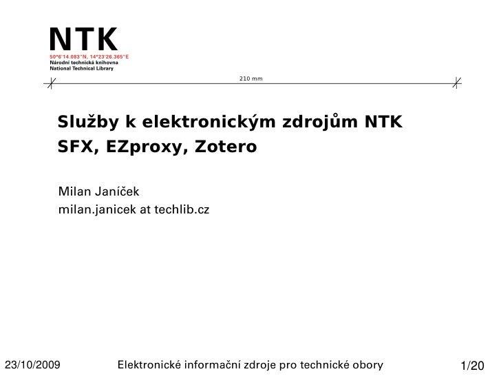 Služby k elektronickým zdrojům NTK - SFX, EZproxy, Zotero