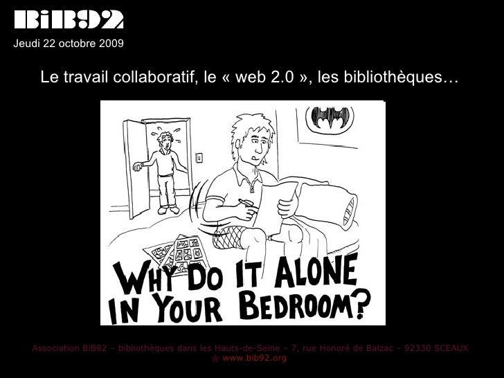 Association BiB92 – bibliothèques dans les Hauts-de-Seine – 7, rue Honoré de Balzac – 92330 SCEAUX    www.bib92.org   Le ...