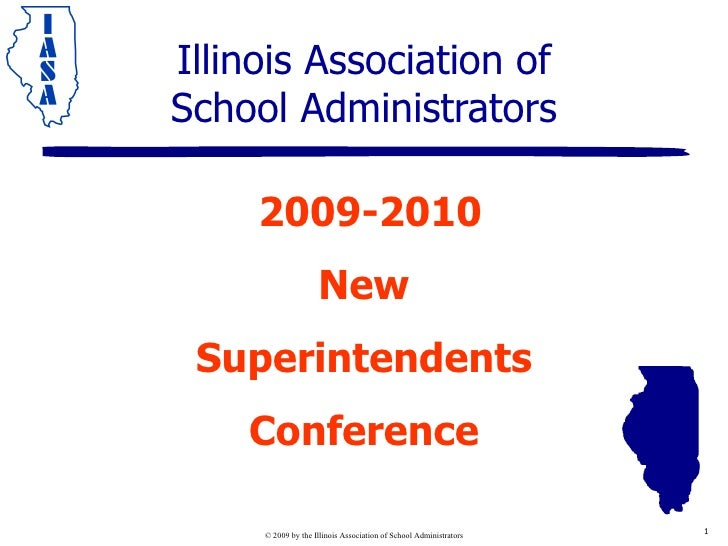 Illinois Association of School Administrators 2009-2010 New Superintendents Conference