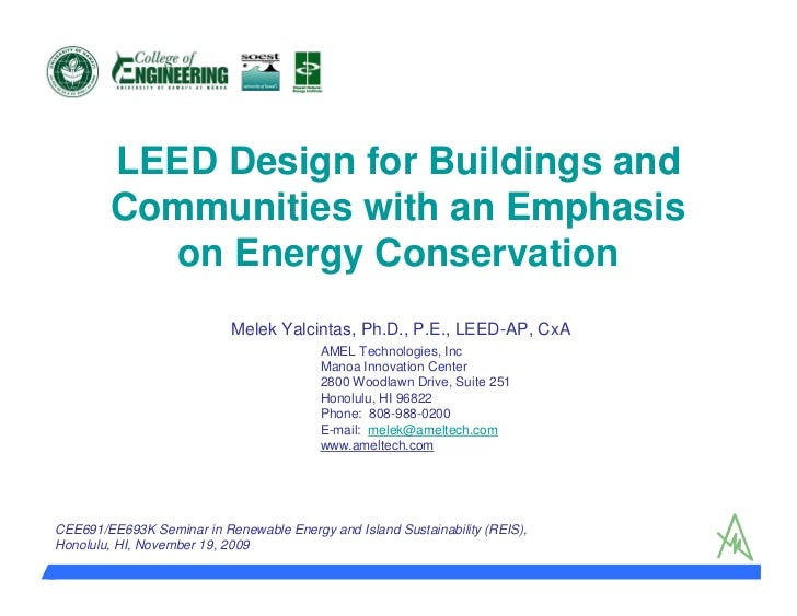LEED Design for Buildings and Communities with an Emphasis on Energy Conservation