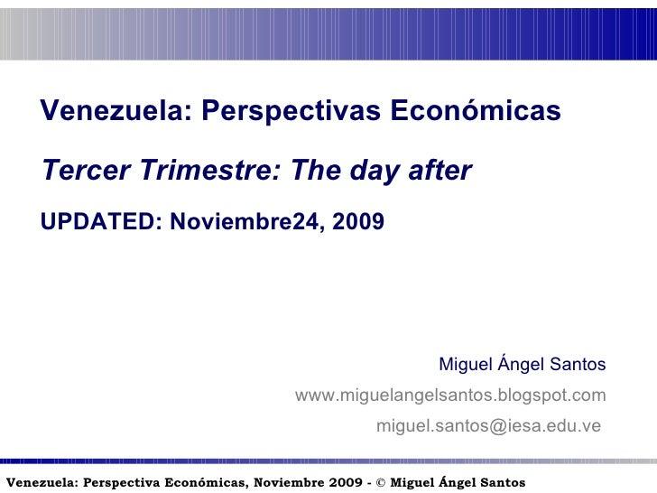 Venezuela: Perspectivas Económicas (UPDATED 23/11/2009)