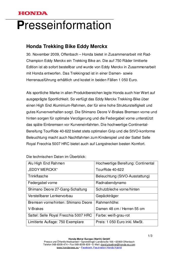 Presseinformation Honda Trekking Bike Eddy Merckx 30. November 2009, Offenbach – Honda bietet in Zusammenarbeit mit Rad- C...