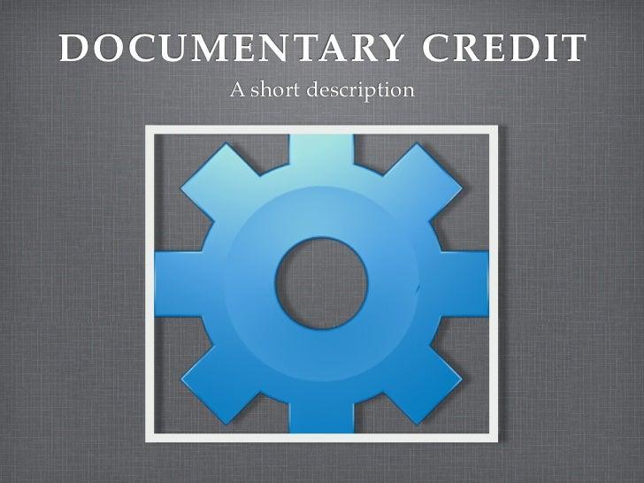 Documentary Credits Explained