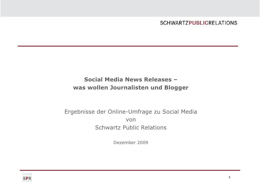 Social Media News Releases –   was wollen Journalisten und Blogger    Ergebnisse der Online-Umfrage zu Social Media       ...