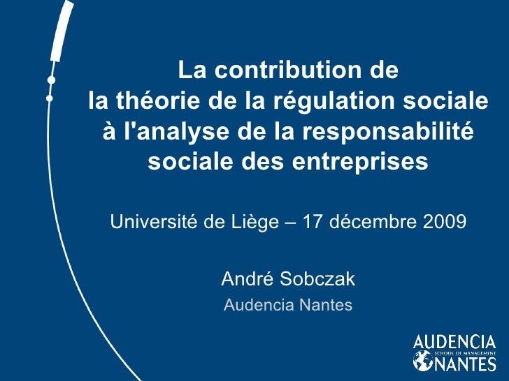 La contribution de la théorie de la régulation sociale à l'analyse de la responsabilité sociale des entreprises Université...