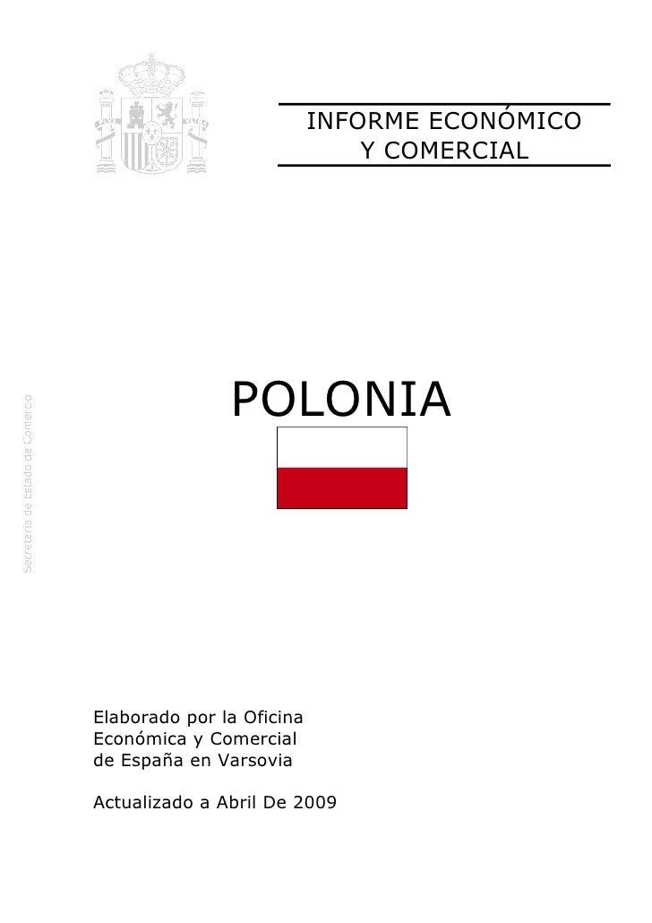 INFORME ECONÓMICO                               Y COMERCIAL               POLONIAElaborado por la OficinaEconómica y Comer...