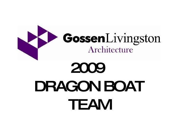 2009   DRAGON BOAT TEAM