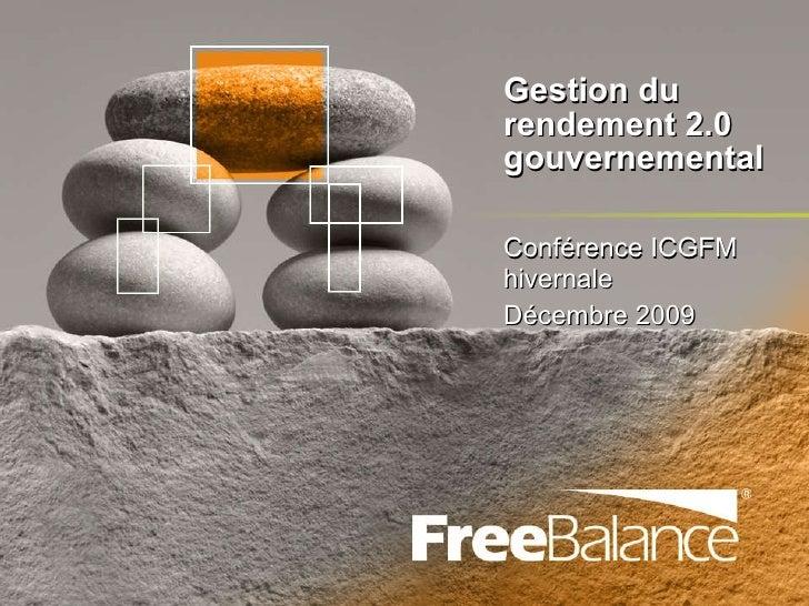 Gestion du rendement 2.0  gouvernemental Conférence ICGFM hivernale Décembre 2009