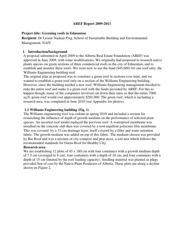 AREF Report 2009-2011Project title: Greening roofs in EdmontonRecipient: Dr Leonie Nadeau PAg, School of Sustainable Build...