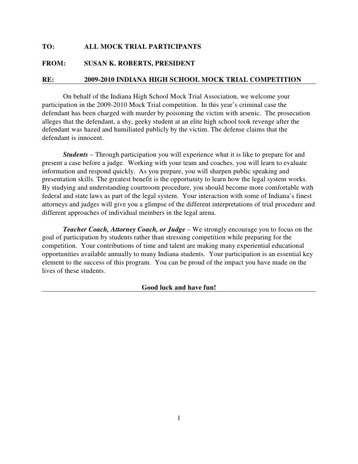 TO:            ALL MOCK TRIAL PARTICIPANTS  FROM:          SUSAN K. ROBERTS, PRESIDENT  RE:            2009-2010 INDIANA H...