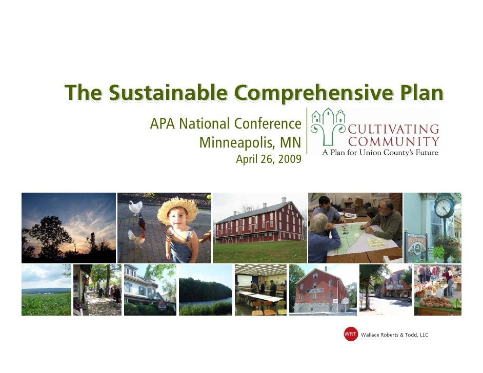 The Sustainable Comprehensive Plan        APA National Conference               Minneapolis, MN                     April ...