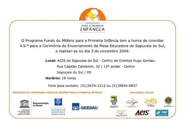 2009 Convite+Encerramento Mesa Sapucaia