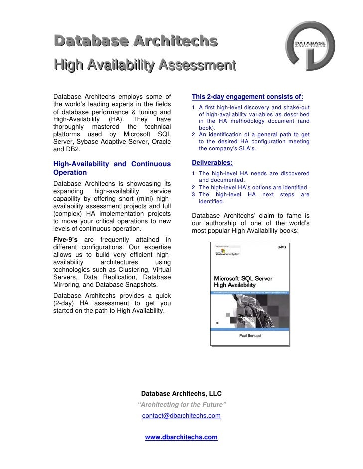 4733925-49530<br />DATAbase ArchiTECHS  <br />High Availability Assessment<br />   <br />Database Architechs employs some ...