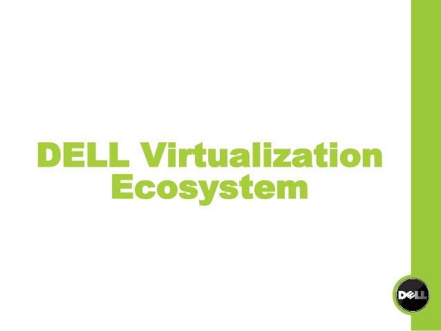 DELL Virtualization Ecosystem