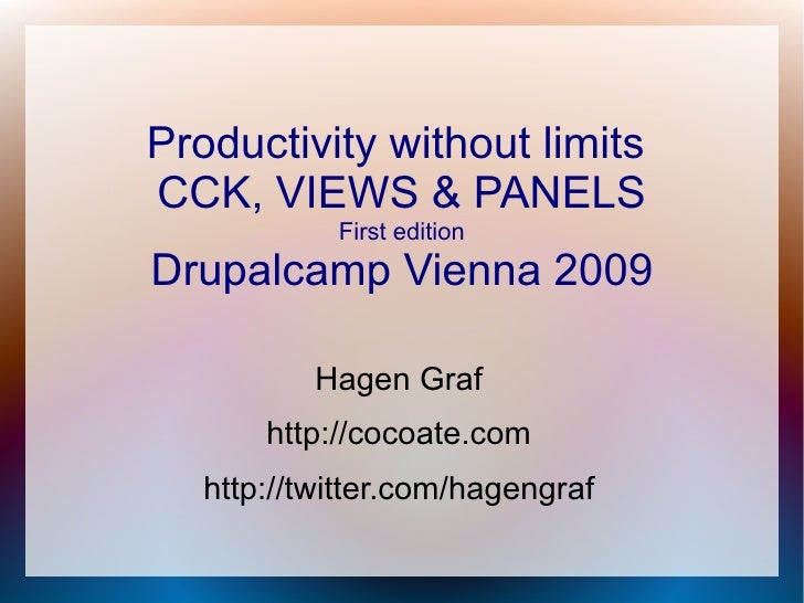 Productivity without limits CCK, VIEWS & PANELS