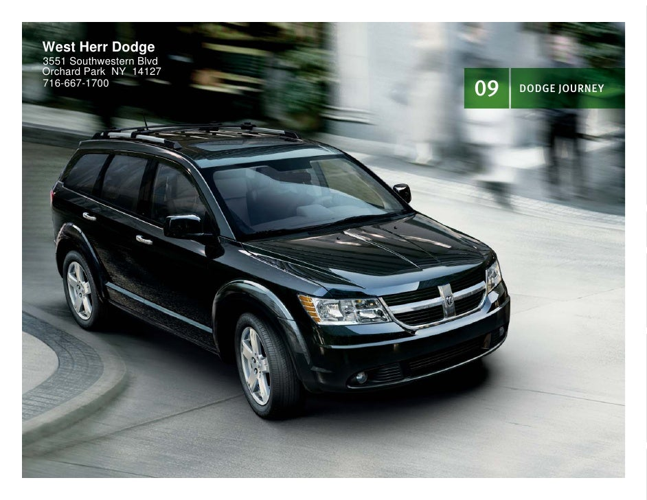 West Herr Dodge 3551 Southwestern Blvd Orchard Park NY 14127 716-667-1700                          09   DODGE JOURNEY