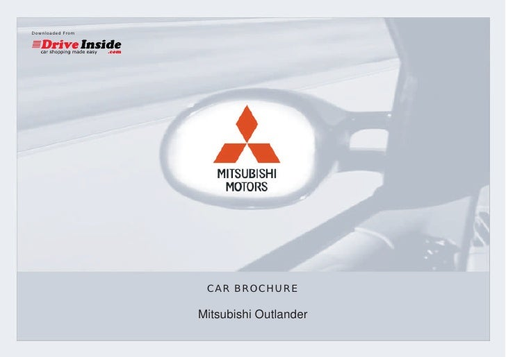 Downloaded From                        CAR BROCHURE                    Mitsubishi Outlander