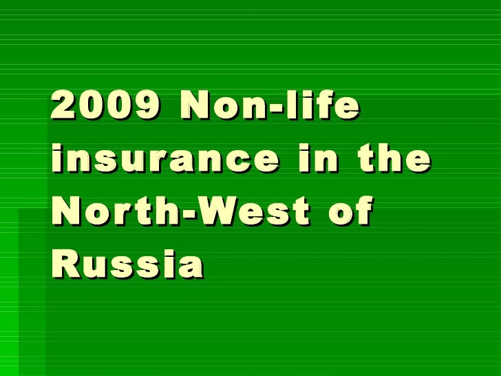 2009 Non-life insurance in the North-West of Russia