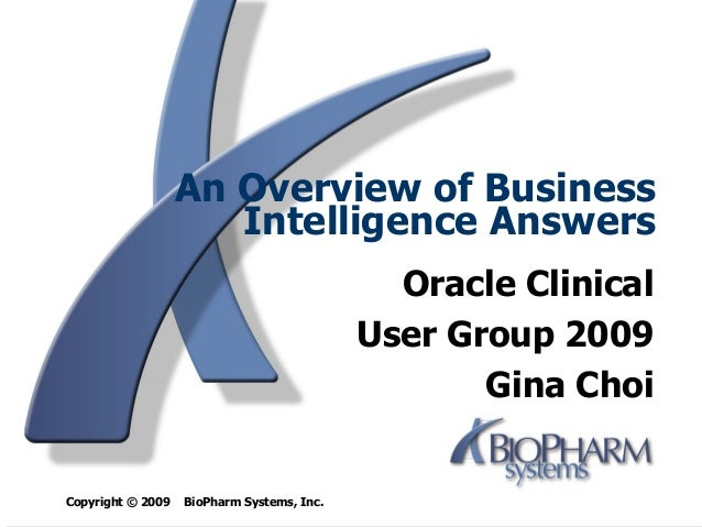 An Overview of Business                      Intelligence Answers                                              Oracle Clin...