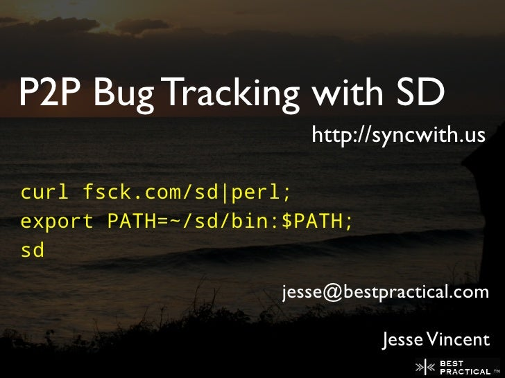 SD - A peer to peer issue tracking system