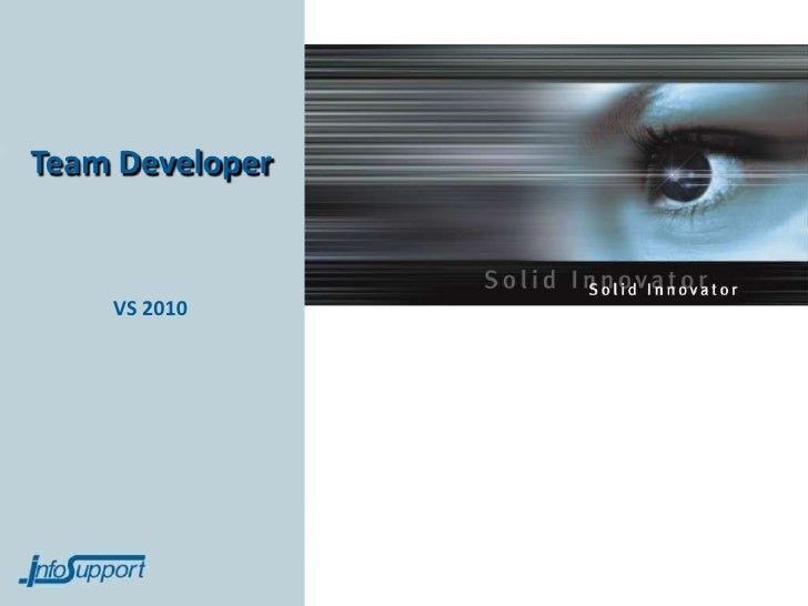 Team Developer    VS 2010
