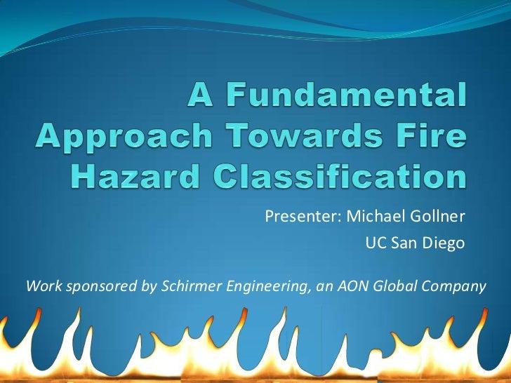 Presenter: Michael Gollner                                            UC San DiegoWork sponsored by Schirmer Engineering, ...