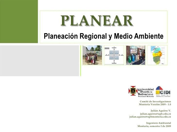 PLANEAR Planeación Regional y Medio Ambiente                                      Comité de Investigaciones               ...