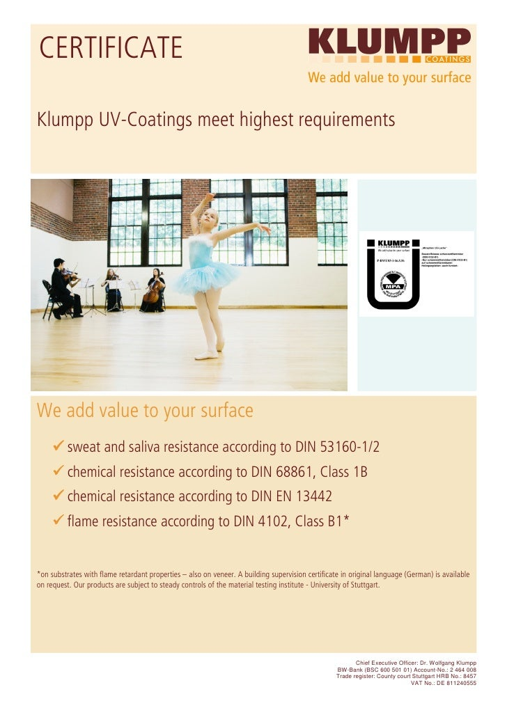 CERTIFICATE  Klumpp UV-Coatings meet highest requirements     We add value to your surface           sweat and saliva resi...