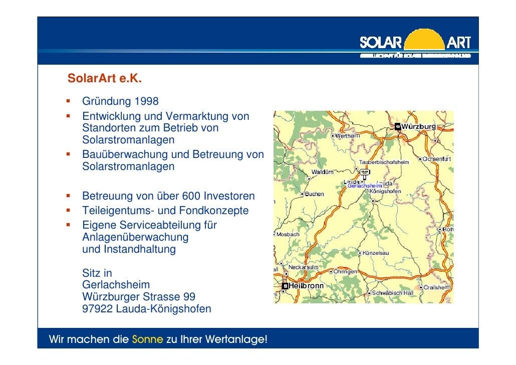 SolarArt e.K.         Gründung 1998         Entwicklung und Vermarktung von         Standorten zum Betrieb von         Sol...