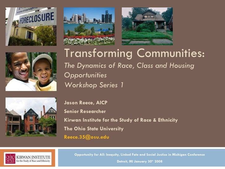 Transforming Communities: The Dynamics of Race, Class and Housing Opportunities