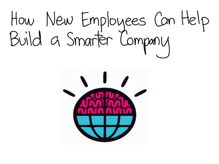 New Employees And A Smarter Planet
