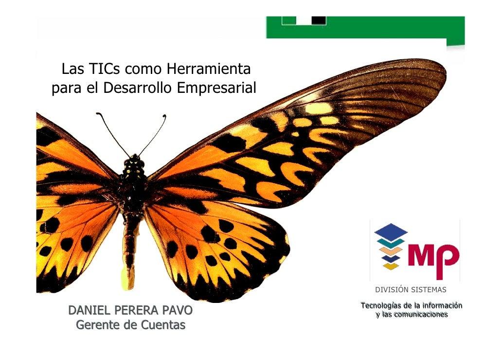 Las TICs como Herramienta para el Desarrollo Empresarial                                          DIVISIÓN SISTEMAS       ...