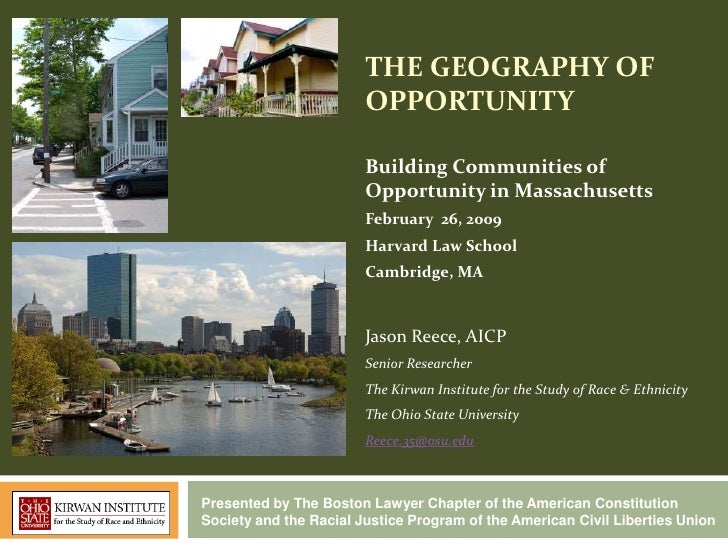 THE GEOGRAPHY OF                        OPPORTUNITY                        Building Communities of                        ...
