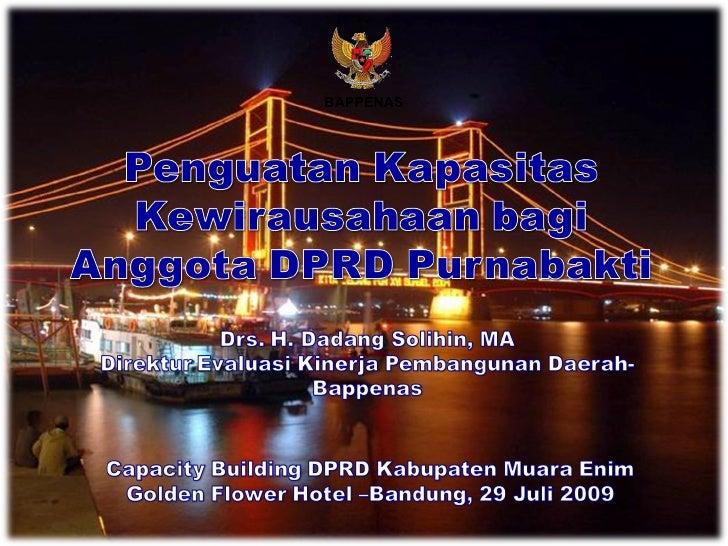 Penguatan Kapasitas Kewirausahaan bagi Anggota DPRD Purnabakti