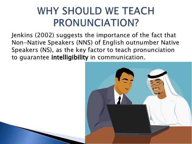 teaching pronunciation Pronunciation to your students in an interesting and marla yoshida understanding and 2012 pronunciation teaching, english as an international language.