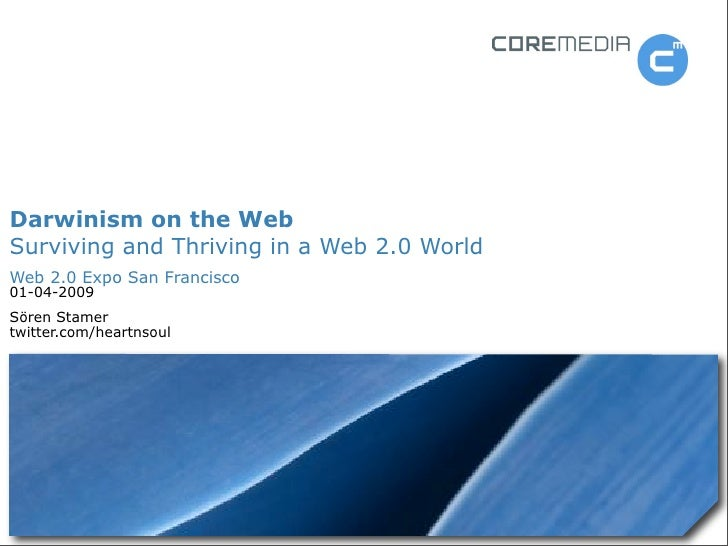 Darwinism on the Web - Surviving and Thriving in a Web 2.0 World